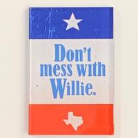 Don't Mess With Willie Magnet